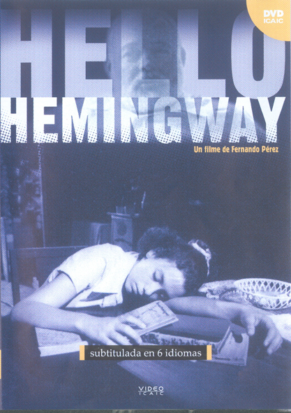 Hello Hemingway. (Video)