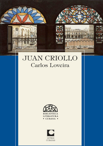 Juan Criollo. (Ebook)