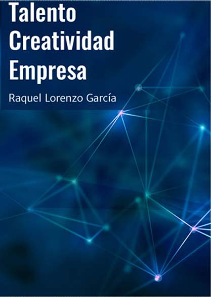 Talento Creatividad Empresa. (Ebook)