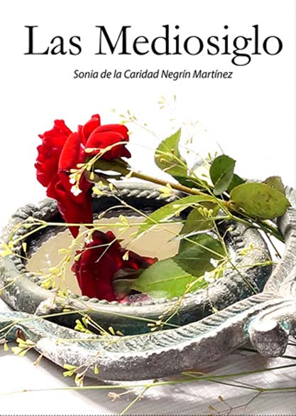 Las Mediosiglo. (Ebook)