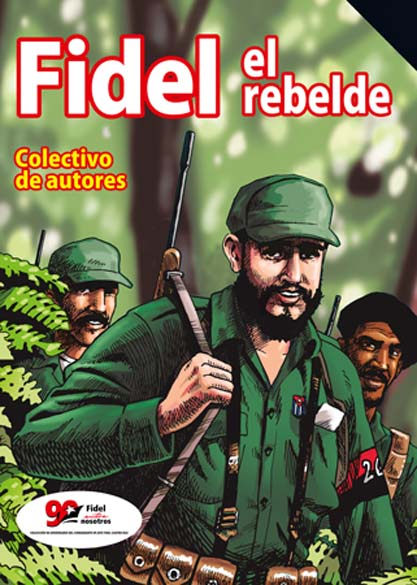 Fidel el rebelde. (Ebook y Multimedia)