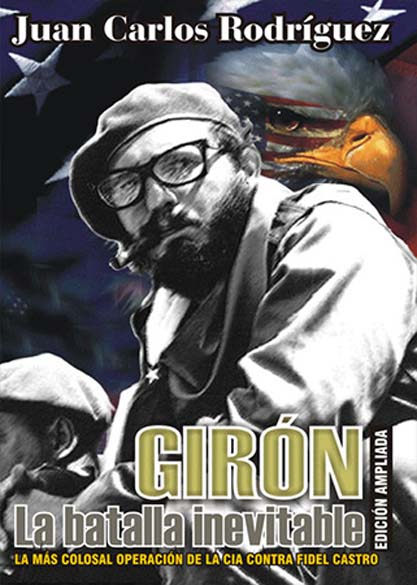 Girón, la batalla inevitable. (Ebook)