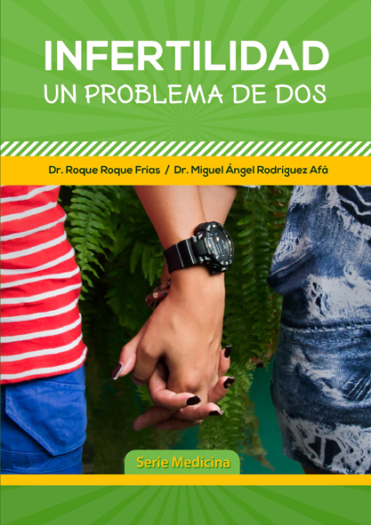 Infertilidad, un problema de dos. (Ebook,Multimedia y Aplicación)