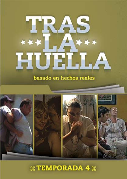 Tras la Huella (temporada 4). (Video)