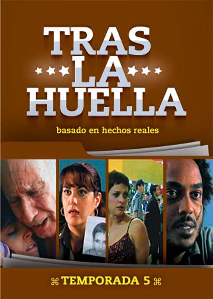Tras la Huella (temporada 5). (Video)