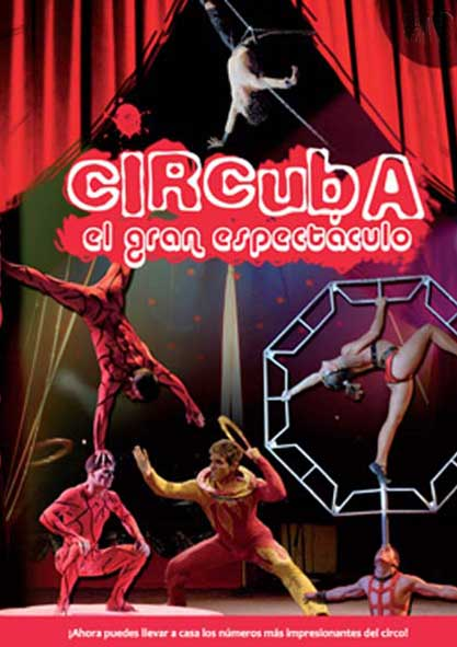 Circuba: el gran espectáculo. (Video)