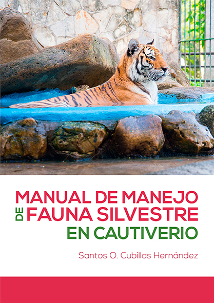 Manual de manejo de fauna silvestre en cautiverio. (Ebook)