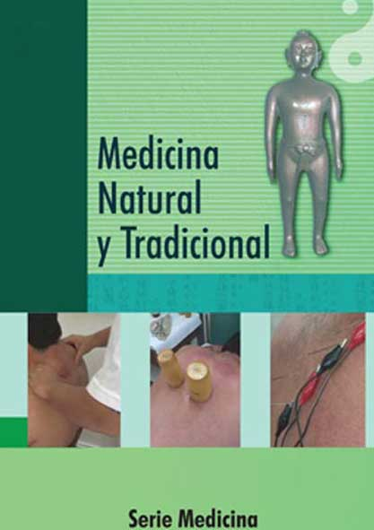 Medicina natural y tradicional. (Multimedia y Ebook)